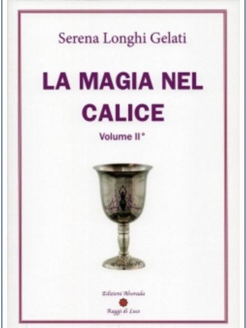 La Magia nel Calice - Vol.2