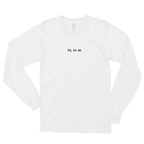 """hi, im me"" Black Embroidered Long sleeve t-shirt"