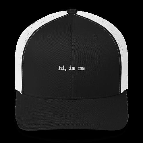 """hi, im me"" White Embroidered Trucker Cap"