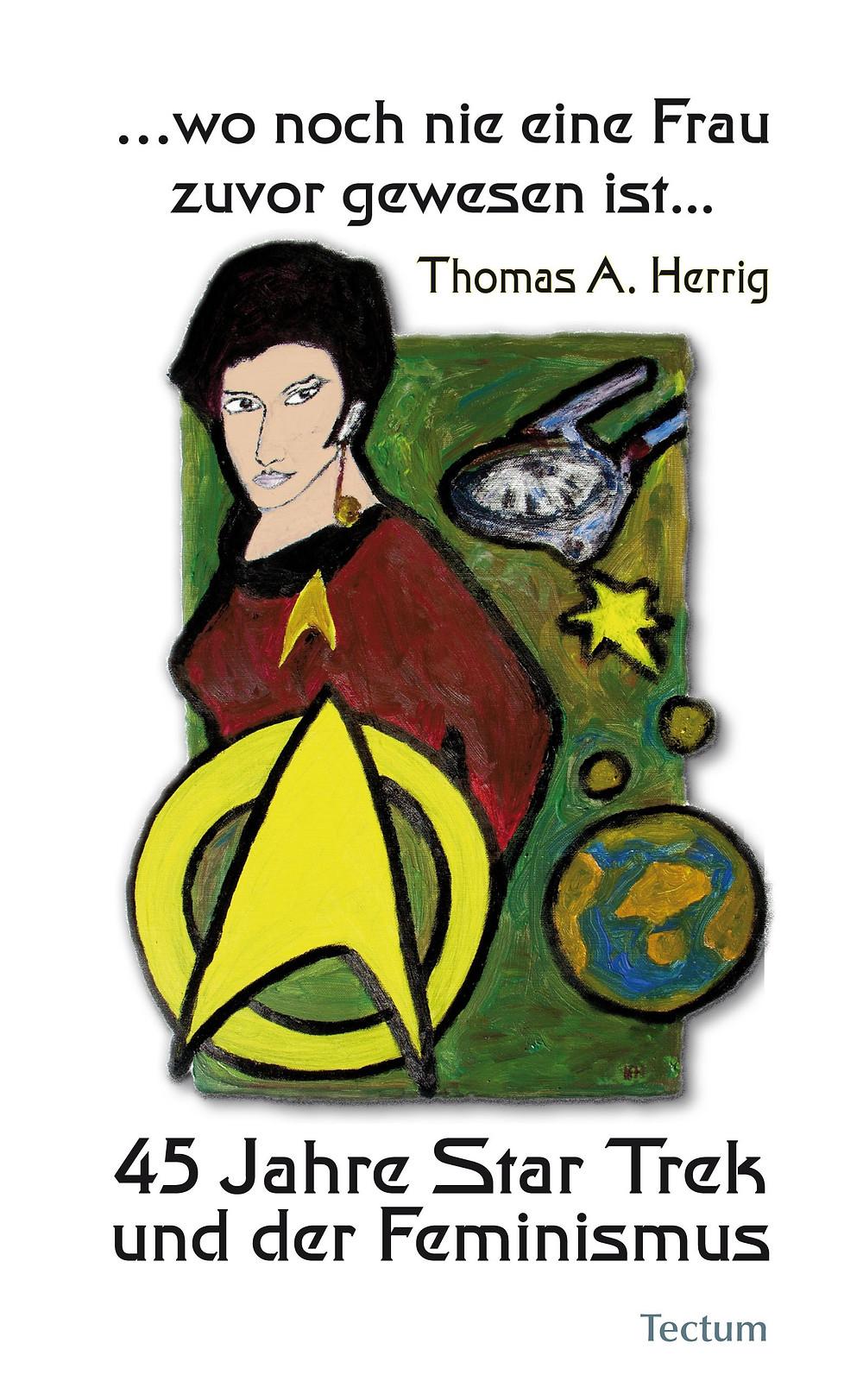 45 Jahre Star Trek und der Feminismus