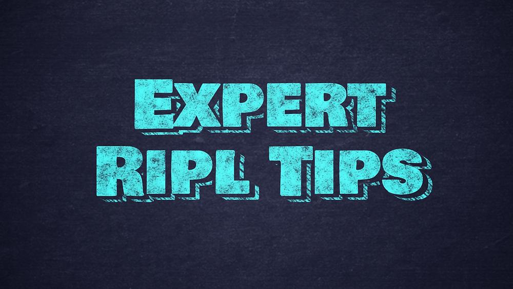 expert Ripl tips