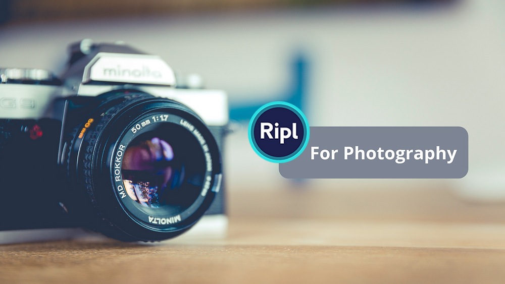 Ripl for Photography