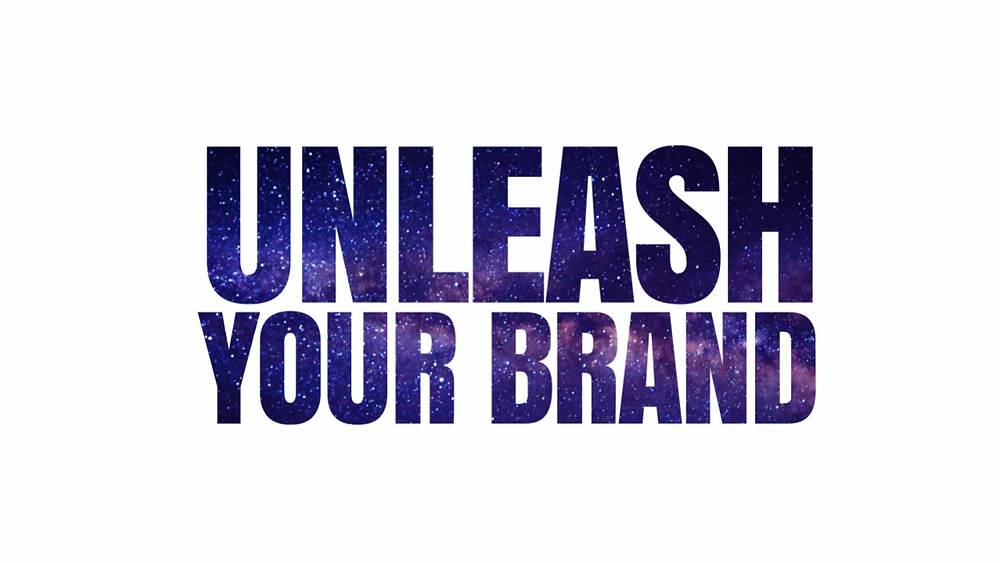 unleash your brand