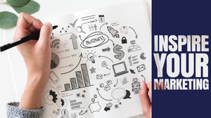 inspire your marketing