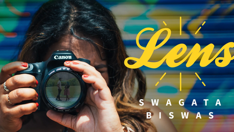 SWAGATA BISWAS - Lens