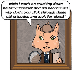The Cat from Mouse Cheese Cat Cucumber needs you to go through these old comic strips to search for clues.