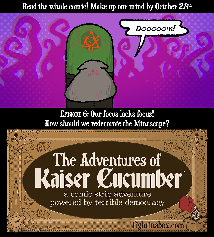 The Adventures of Kaiser Cucumber episode 6: Read the whole comic and help us make up our mind!