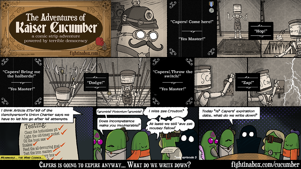 Episode 8: In which the Cucumbers put Capers to the test.