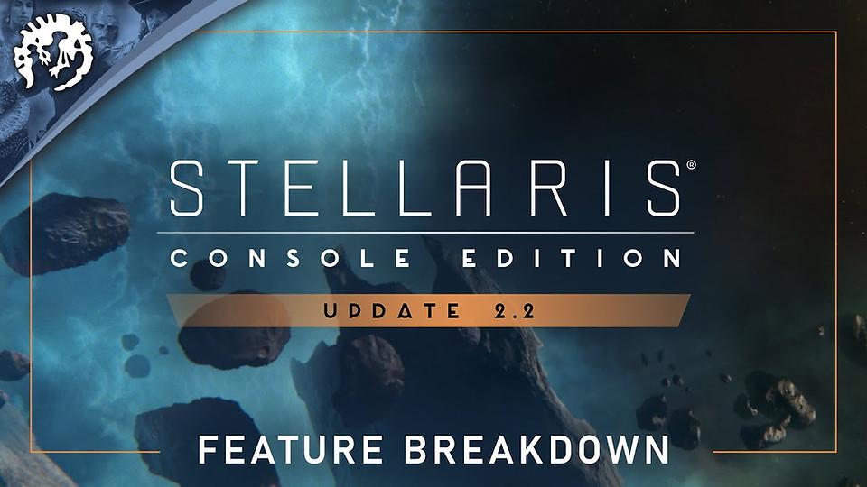 Stellaris: Console Edition - Update 2.2 Trailer