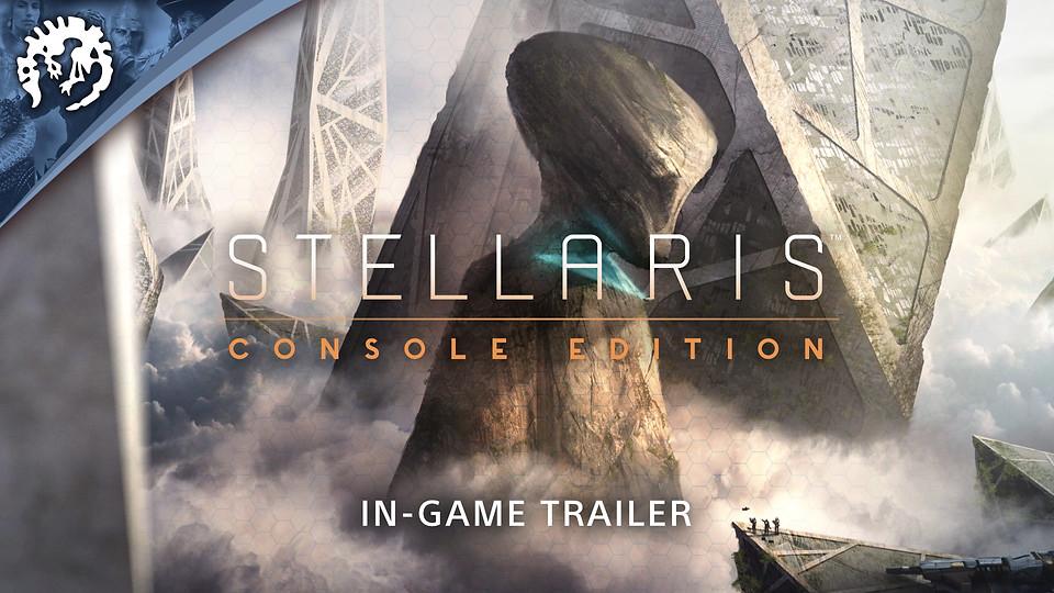 Stellaris: Console Edition - Gameplay Trailer