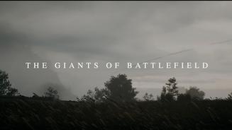 The Giants of Battlefield (2021)