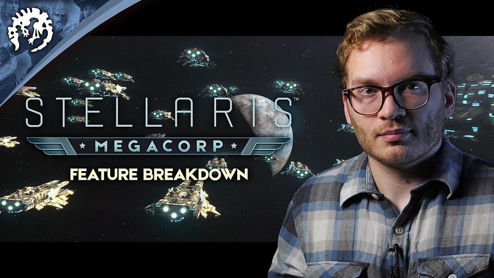 Stellaris: Megacorp - Feature Breakdown