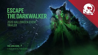 The Long Dark: Escape The Darkwalker - Trailer