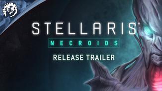 Stellaris: Necroids - Release Trailer