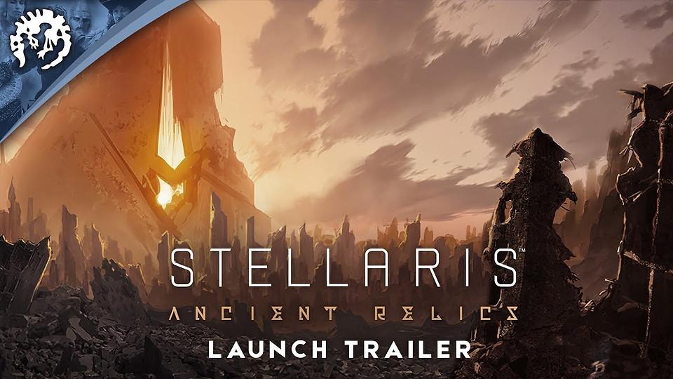 Stellaris: Ancient Relics - Launch Trailer
