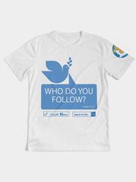 Who do you follow Men's Tee