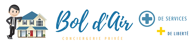 BOL D'AIR Conciergeie Privée
