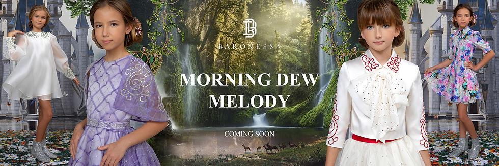 MORNING DEW MELODY
