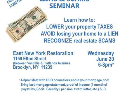 Learn Ways to Reduce Your Property Taxes and more! (East New York event)