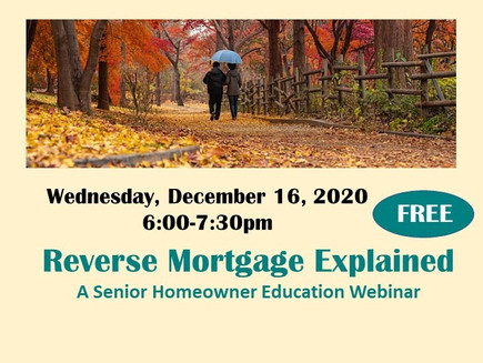 Reverse Mortgage: Ask the Expert  (Wed 12/16, 6pm)