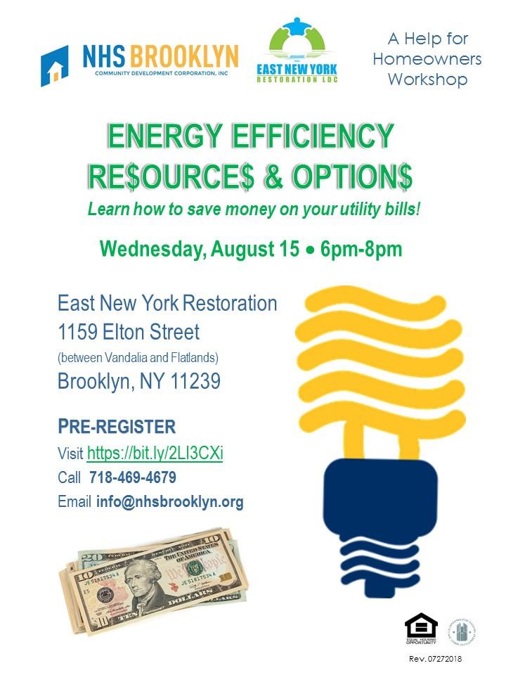 Energy Efficiency Resources Options Save Money Utility Bills Aug 15 2018 NHS Brooklyn East New York