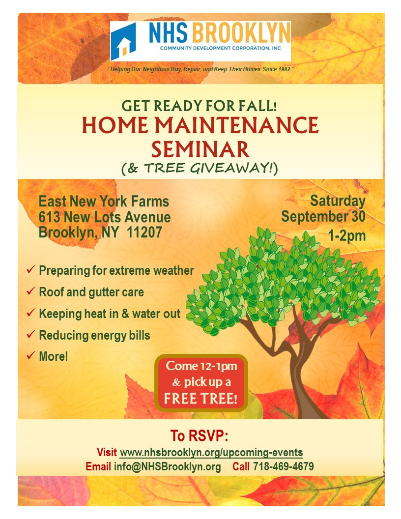home maintenance, seminar, nhs, brooklyn, east new york farms, East NY, East New York, free, tree, giveaway