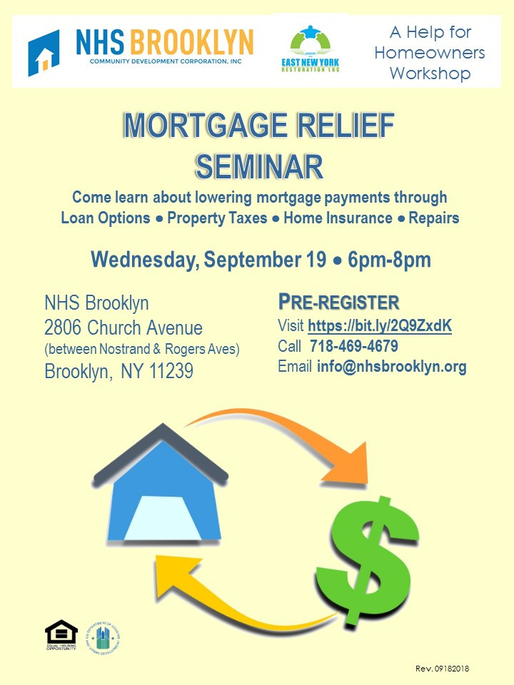 mortgage relieve seminar ways to lower your payment NHS Brooklyn
