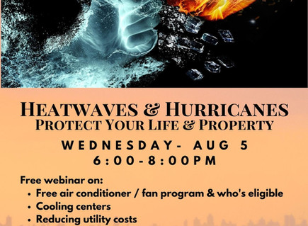 Heatwaves & Hurricanes: Resources to protect your life and home