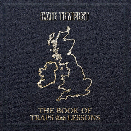 Kate Tempest - The Books Of Traps And Lessons