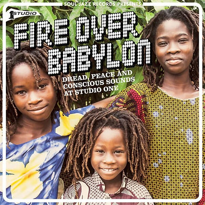 Various Artists - Fire Over Babylon: Dread, Peace & Conscious Sounds At Studio 1