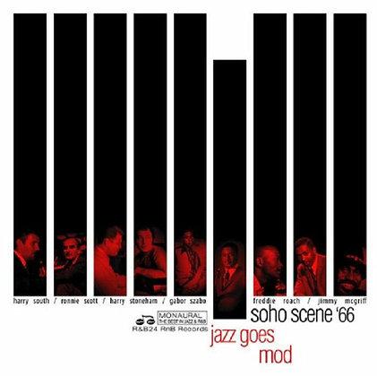 Various Artists - Jazz Goes Mod: Soho Scene '66