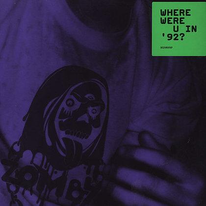 Zomby - Where Were U In 92?