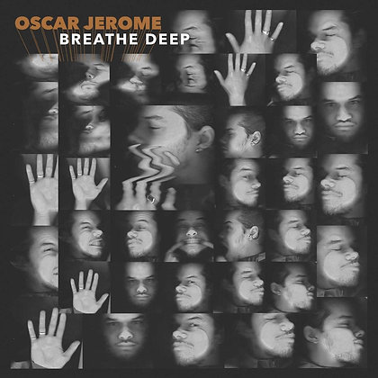 OscarJerome - Breathe Deep