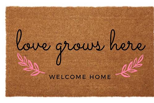 Love Grows Here Door Mat