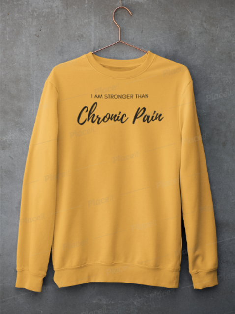 I am Stronger Than Chronic Pain Crewneck Jumper