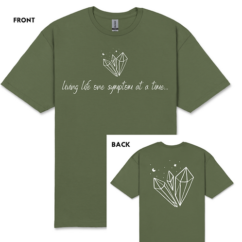 One Symptom at a time T-Shirt