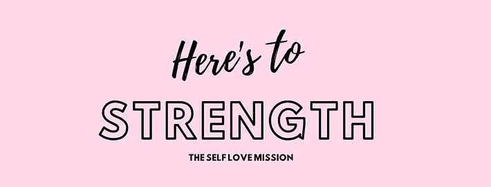 Here's to Strength