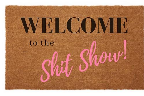 Shit Show Door Mat