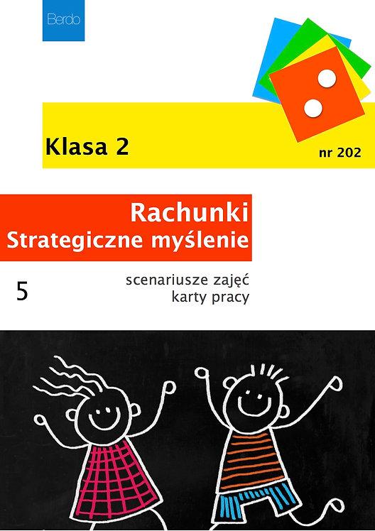 Klasa 2 Pakiet 5 scenariuszy GIER I ZABAW na DODAWANIE I STRATEGICZNE MYŚLENIE