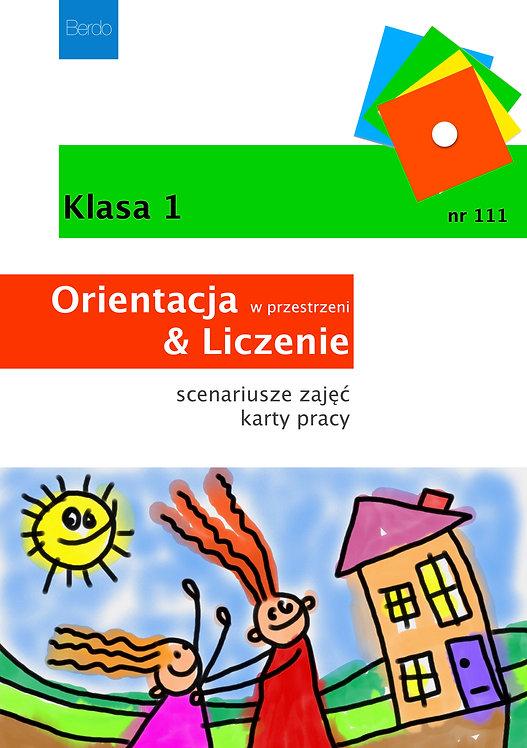 Klasa 1 Orientacja & Liczenie scenariusze zabaw, gier i zadań (111)