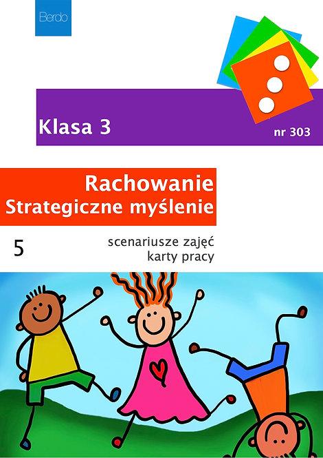 Klasa 3 Pakiet 5 scenariuszy GIER I ZABAW na Rachowanie i Strategiczne Myślenie