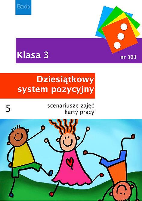 Klasa 3 Pakiet 5 scenariuszy GIER I ZABAW na DZIESIĄTKOWY SYSTEM POZYCYJNY