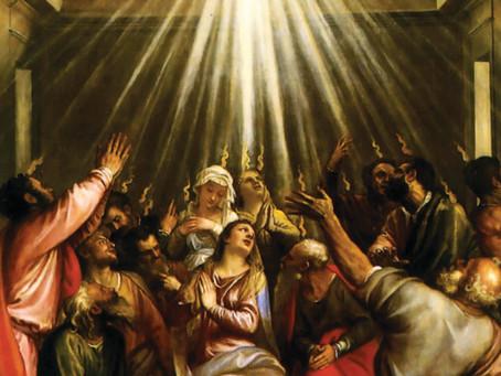 Homily - June 9th, 2019 - Pentecost Sunday