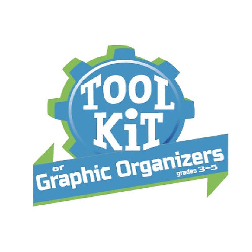 Toolkit of Graphic Organizers, Grades 3–5