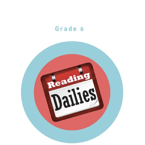 Reading Dailies Grade 6 Student Edition and Teacher's Edition