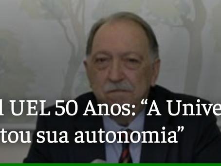 Prof. Thomson fala sobre a conquista da autonomia da UEL