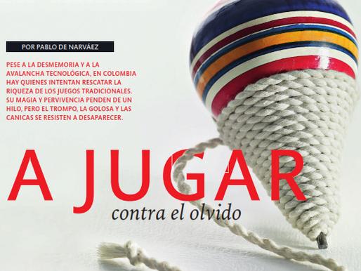 """""""A jugar contra el olvido"""" Artículo en Revista Credencial"""
