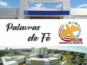 A Voz da Arquidiocese em hospitais de Uberaba