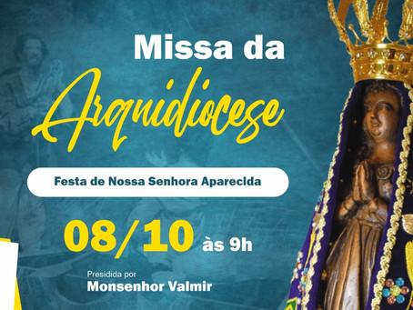 Missa da Arquidiocese - Festa de Nossa Senhora Aparecida