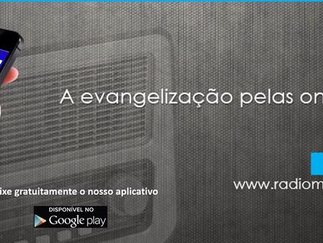 A Evangelização pelas ondas do Rádio!